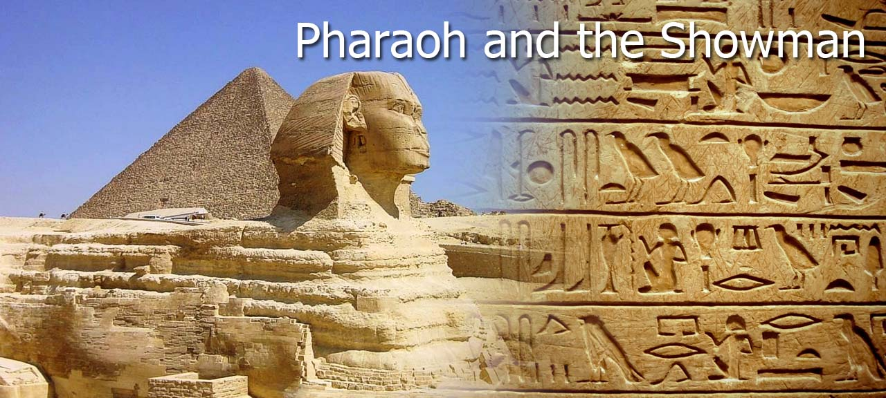 Pharaoh.and.the.Showman