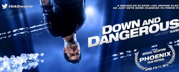 Down-and-Dangerous-620x250