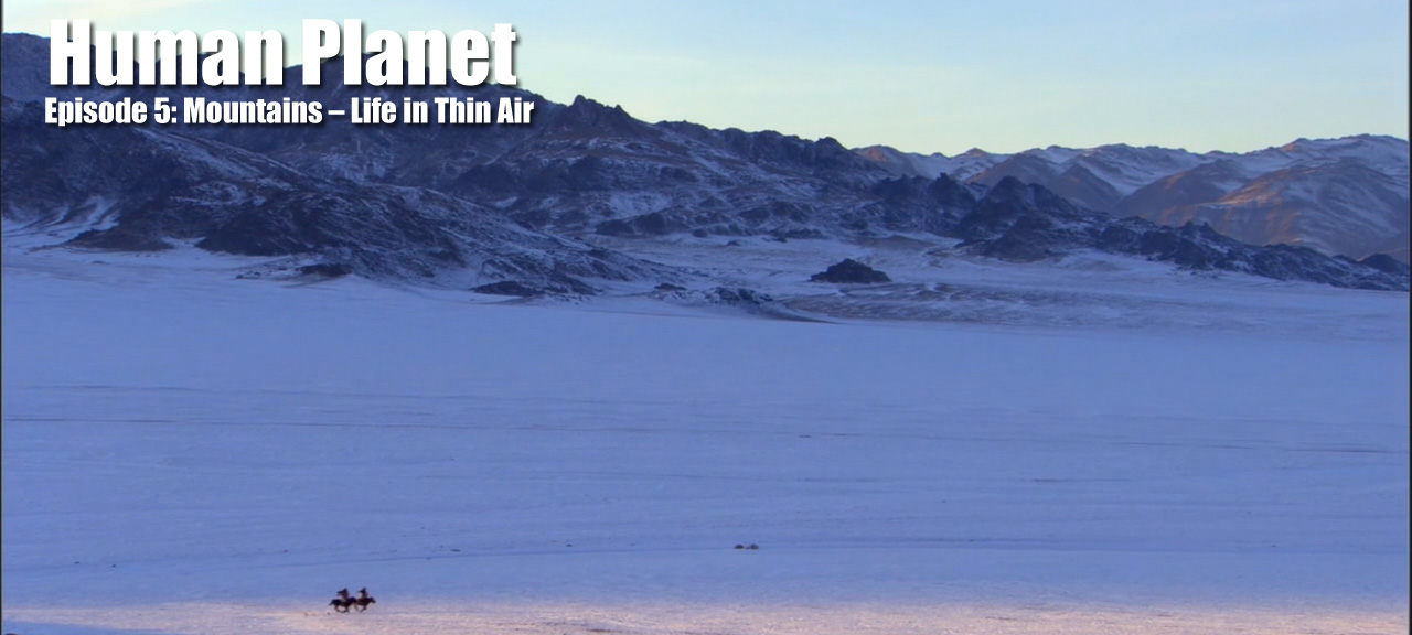 Episode 5 Mountains – Life in Thin Air