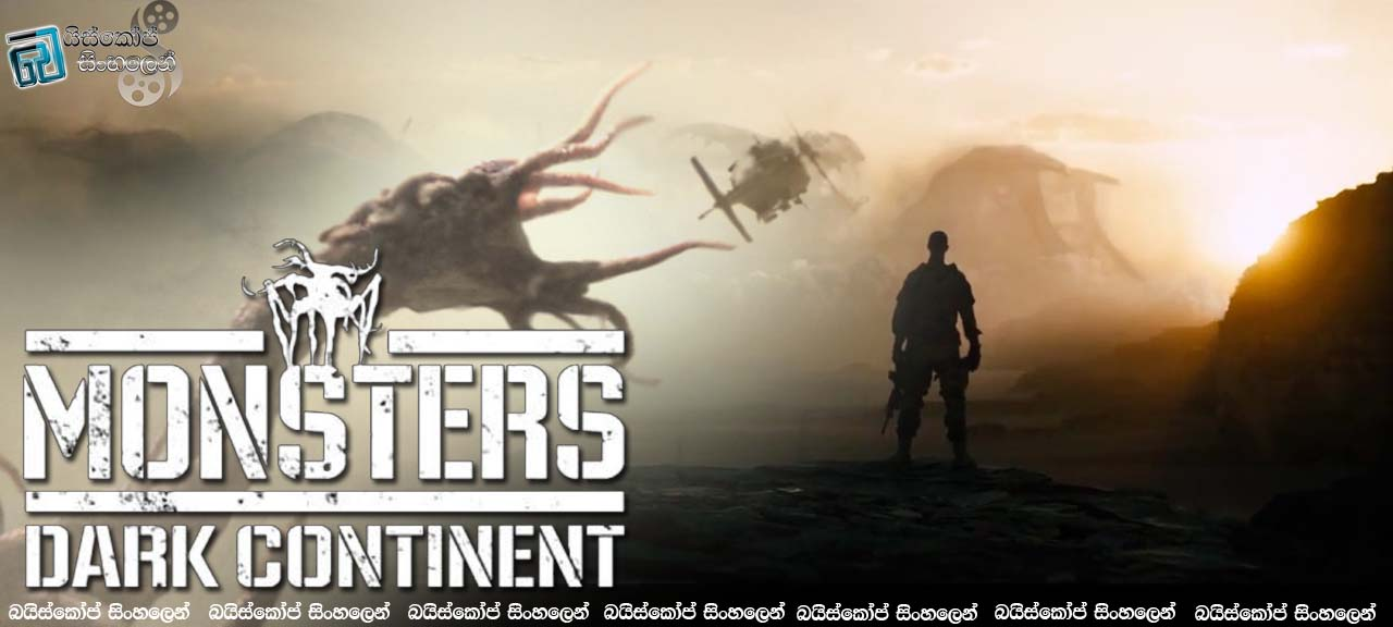 Monsters Dark Continent 2015