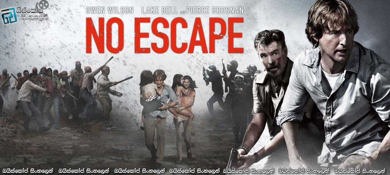No Escape FULL MOVIE IN ENGLISH - YouTube