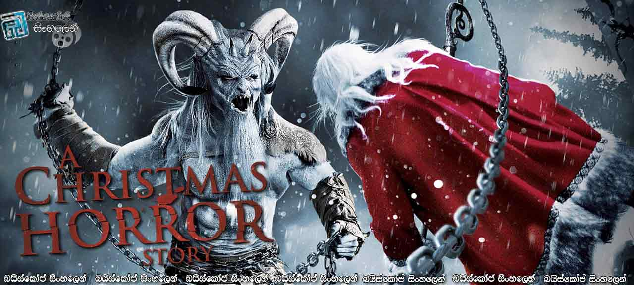 A Christmas Horror Story (2015) with Sinhala Subtitles ...