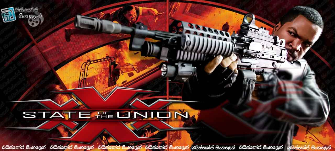 xXx State of The Union (2005)