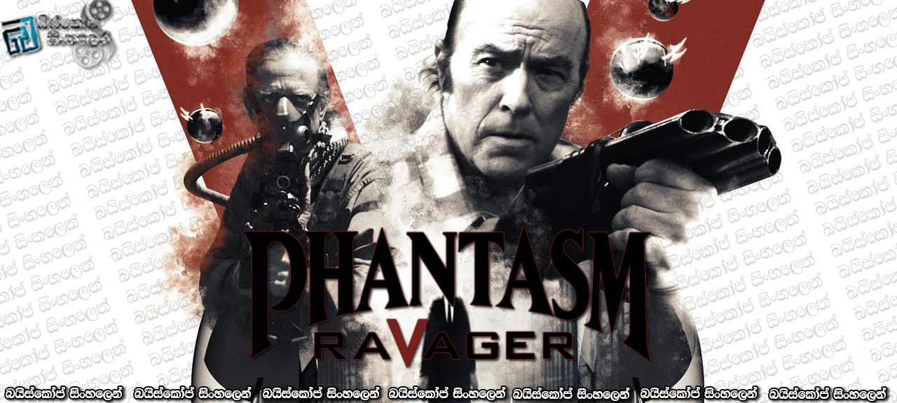 Phantasm Ravager (2016)