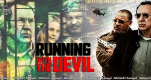 Running with the Devil (2019) War Sinhala Subtitles | මිනිසුන් බිලිගන්න මත්කුඩු නැමති යක්ෂයා . [සිංහල උපසිරසි සමඟ] 18+