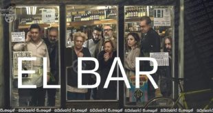 The Bar (2017) Aka El bar Sinhala Subtitles | මිනිස්සුන්ගෙ හැටි! [සිංහල උපසිරැසි ]