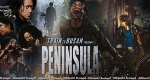 Train to Busan 2 (2020) aka Peninsula with Sinhala Subtitles | අර්ධද්වීපයක ජීවිත ගැටුම [සිංහල උපසිරසි සමඟ]