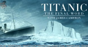 Titanic: The Final Word with James Cameron (2012) Sinhala Subtitles | ටයිටැනික්, සියවස් සමාලෝචනය ජේම්ස් කැමරන් සමඟින් [සිංහල උපසිරසි]