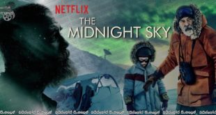 The Midnight Sky (2020) Sinhala Subtitles | මිනිස් සංහතිය වෙනුවෙන් තනි මිනිසෙක්…. [සිංහල උපසිරසි]